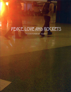 PEACE, LOVE, AND ROCKETS. Felipe Mujica