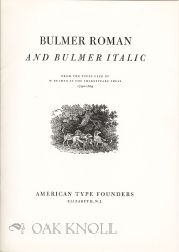 BULMER ROMAN AND BULMER ITALIC, FROM THE TYPES USED BY W. BULMER AT THE SHAKESPEARE PRESS, 1790-1819.