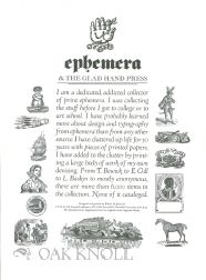 EPHEMERA & THE GLADHAND PRESS. Robert M. Jones