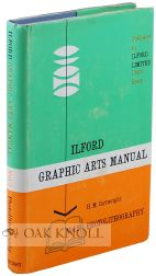 ILFORD GRAPHIC ARTS MANUAL VOLUME 2. PHOTOLITHOGRAPHY. H. M. Cartwright.