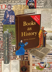 BOOKS AS HISTORY: THE IMPORTANCE OF BOOKS BEYOND THEIR TEXTS.