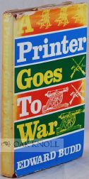 A PRINTER GOES TO WAR. Edward Budd