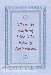 THERE IS NOTHING LIKE THE KISS OF LETTERPRESS.