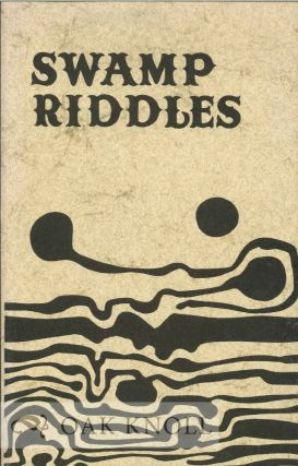 SWAMP RIDDLES. Robert Adamson