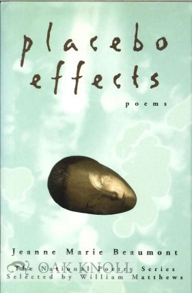 PLACEBO EFFECTS. Jeanne Marie Beaumont
