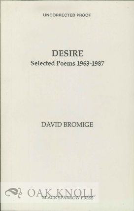DESIRE. SELECTED POEMS 1963-1987