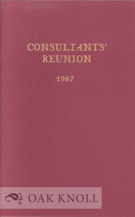 CONSULTANTS' REUNION 1987, A KEEPSAKE ANTHOLOGY