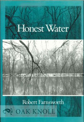 HONEST WATER. Robert Farnsworth