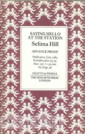 SAYING HELLO AT THE STATION. Selima Hill