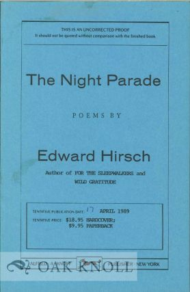 THE NIGHT PARADE, POEMS. Edward Hirsch