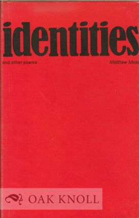 IDENTITIES AND OTHER POEMS. Matthew Mead