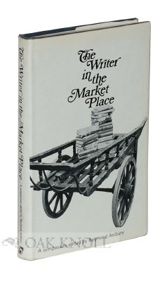 THE WRITER IN THE MARKET PLACE. Raymond Astbury