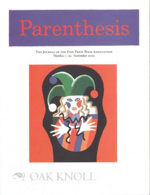 PARENTHESIS: THE NEWSLETTER OF THE FINE PRESS BOOK ASSOCIATION