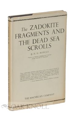 THE ZADOKITE FRAGMENTS AND THE DEAD SEA SCROLLS