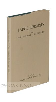 LARGE LIBRARIES AND NEW TECHNOLOGICAL DEVELOPMENTS. C. Reedijk, Carol K. Henry, W R. H. Koops