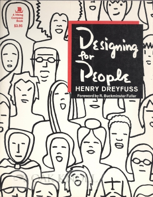 DESIGNING FOR PEOPLE. Henry Dreyfuss.