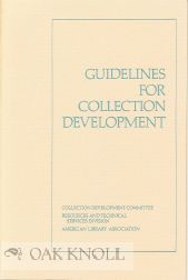 GUIDELINES FOR COLLECTION DEVELOPMENT. David L. Perkins
