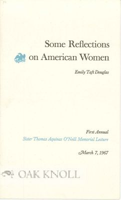 SOME REFLECTIONS ON AMERICAN WOMEN. Emily Taft Douglas
