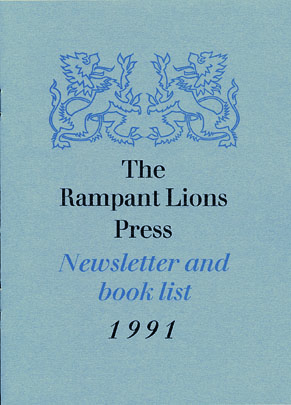 THE RAMPANT LIONS PRESS: A NARRATIVE CATALOGUE.