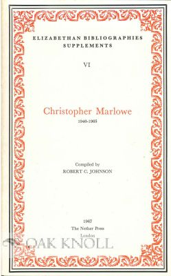 Elizabethan Bibliographies Supplements VI: Christopher Marlowe, n/a