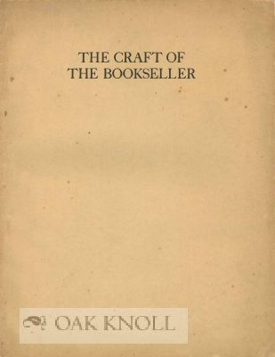 THE CRAFT OF THE BOOKSELLER. Charles Young