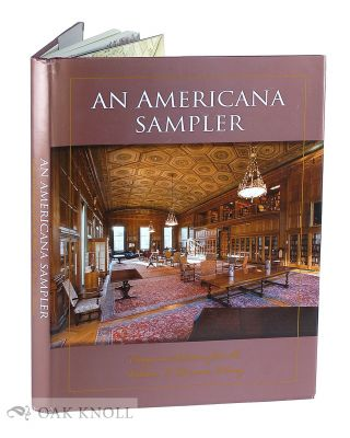 AN AMERICANA SAMPLER: ESSAYS ON SELECTIONS FROM THE WILLIAM L. CLEMENTS LIBRARY. Brian Leigh...
