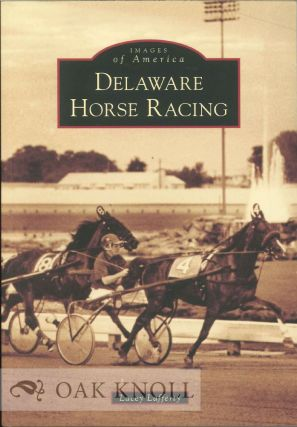 DELAWARE HORSE RACING. Lacey Lafferty
