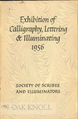 EXHIBITION OF CALLIGRAPHY LETTERING & ILLUMINATING, 1956