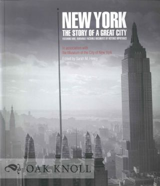NEW YORK: THE STORY OF A GREAT CITY. Sarah M. Henry