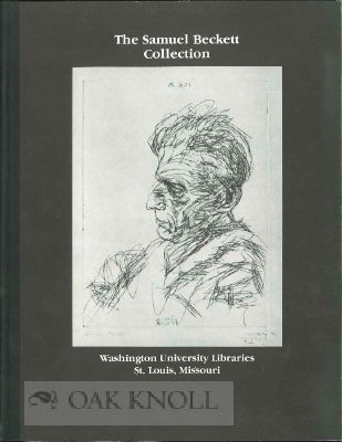 THE SAMUEL BECKETT COLLECTION AT WASHINGTON UNIVERSITY LIBRARIES: A GUIDE. Sharon Bangert, compiler.
