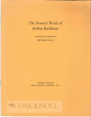 THE PRINTED WORK OF ARTHUR RACKHAM