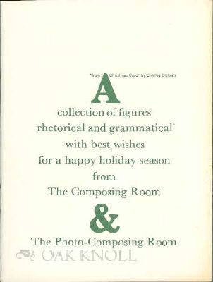 A COLLECTION OF FIGURES RHETORICAL AND GRAMMATICAL. Composing Room.