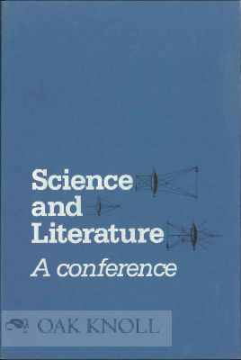 SCIENCE AND LITERATURE: A CONFERENCE