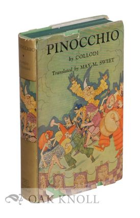 PINOCCHIO: THE STORY OF A PUPPET. C. Collodi, Carlo Lorenzini.