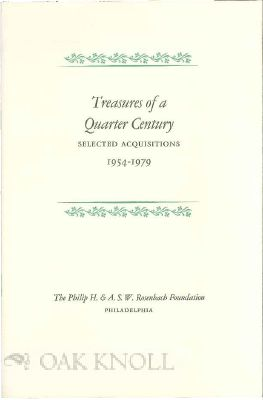 TREASURES OF A QUARTER CENTURY: SELECTED ACQUISITIONS 1954-1979.