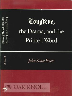 CONGREVE: THE DRAMA, AND THE PRINTED WORD