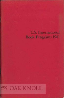 U.S. INTERNATIONAL BOOK PROGRAMS 1981. John Y. Cole