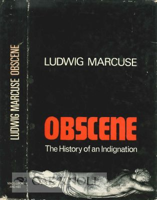 OBSCENE: THE HISTORY OF AN INDIGNATION