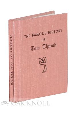 THE FAMOUS HISTORY OF TOM THUMB, WHEREIN IS DECLARED, HIS MARVELLOUS .