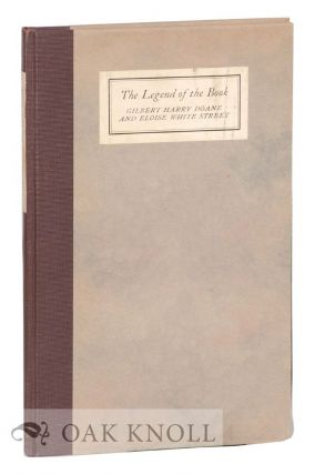 THE LEGEND OF THE BOOK. Gilbert Harry Doane