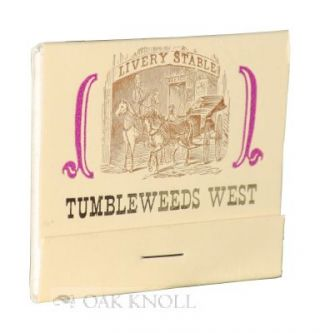 TUMBLEWEEDS WEST, NO. 3, WHISKEY JOE