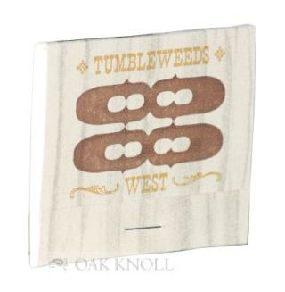 TUMBLEWEEDS WEST, NO. 2, HOW TO WRITE A KENTUCKY NOVEL