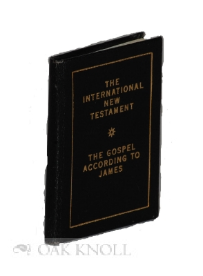 THE INTERNATIONAL NEW TESTAMENT: THE GOSPEL ACCORDING TO JAMES.