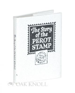 THE STORY OF THE PEROT STAMP