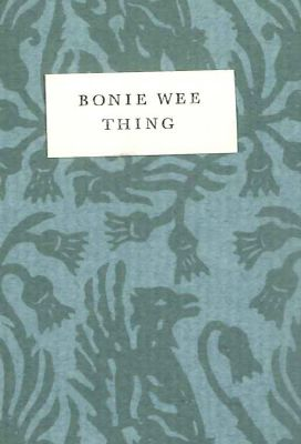 BONIE WEE THING: A SONG. Robert Burns.