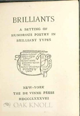 BRILLIANTS: A SETTING OF HUMOROUS POETRY IN BRILLIANT TYPES.