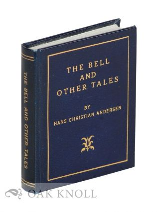 THE BELL AND OTHER TALES. Hans Christian Andersen.