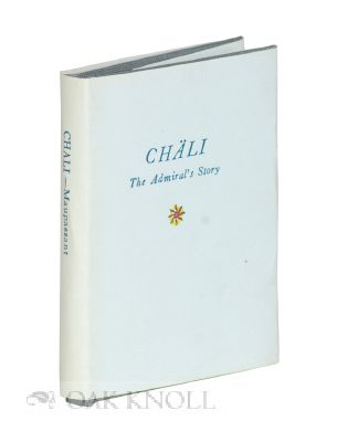 CHÄLI: THE ADMIRAL'S STORY