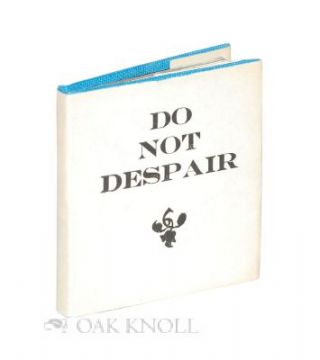 DO NOT DESPAIR. Frank J. Anderson.