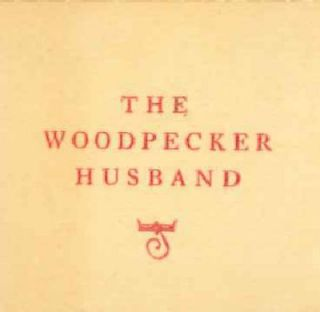 THE WOODPECKER HUSBAND